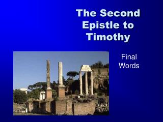 The Second Epistle to Timothy