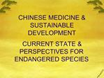 CHINESE MEDICINE  SUSTAINABLE DEVELOPMENT