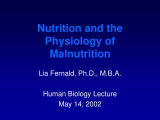 Nutrition and the Physiology of Malnutrition