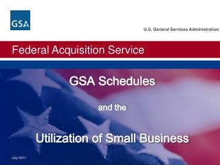 GSA Schedules  and the  Utilization of Small Business