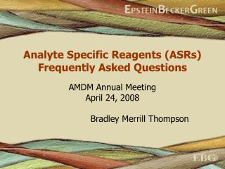Analyte Specific Reagents ASRs Frequently Asked Questions