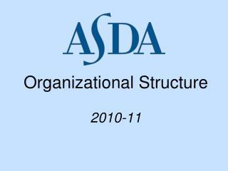 Organizational Structure  2010-11