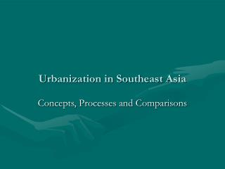 Urbanization in Southeast Asia
