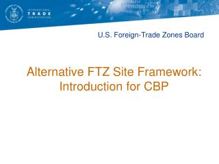 U.S. Foreign-Trade Zones Board