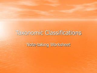 Taxonomic Classifications