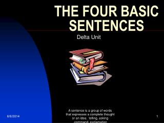 THE FOUR BASIC SENTENCES