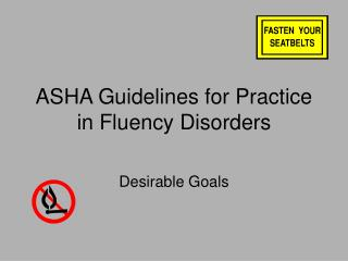 ASHA Guidelines for Practice in Fluency Disorders