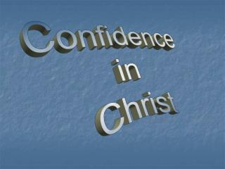 Confidence in Christ