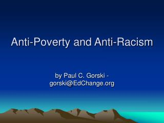 Anti-Poverty and Anti-Racism