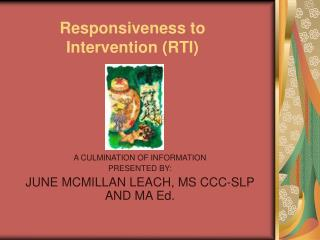 Responsiveness to Intervention RTI