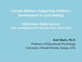 Context Matters: Supporting Children