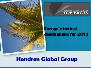 Europe's hottest destinations for 2013