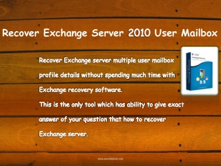 Recover User Mailbox Exchange Server 2010
