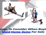 Used Home Gyms