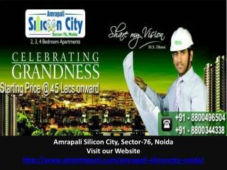 Amrapali Silicon City Starting Price 45 Lacs