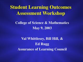 Student Learning Outcomes Assessment Workshop