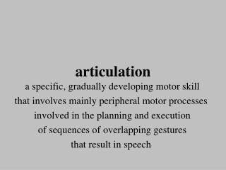 Articulation