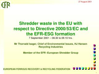 Shredder waste in the EU with respect to Directive 2000