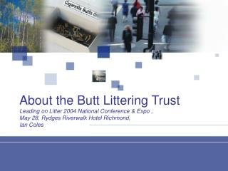 About the Butt Littering Trust 435KB