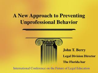 A New Approach to Preventing Unprofessional Behavior