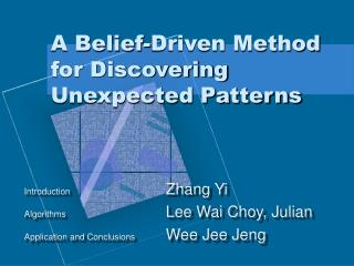 a belief-driven method for discovering unexpected patterns