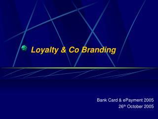 Loyalty  Co Branding