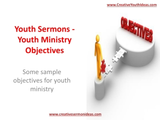 Youth Sermons - Youth Ministry Objectives