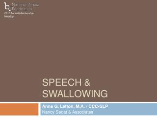 SPEECH  SWALLOWING