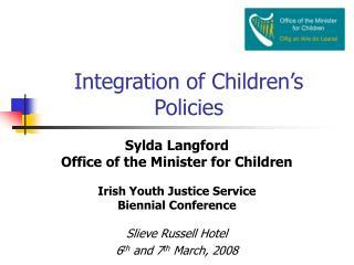 Integration of Children s Policies