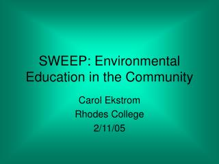 SWEEP: Environmental Education in the Community