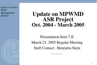 Update on MPWMD  ASR Project  Oct. 2004 - March 2005