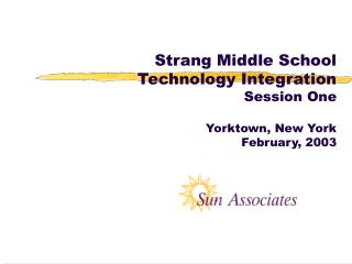 Strang Middle School  Technology Integration Session One  Yorktown, New York February, 2003