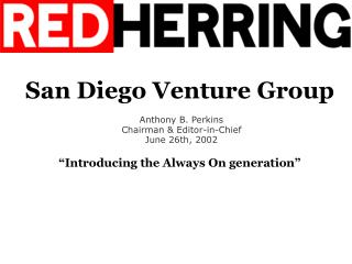 "San Diego Venture Group ""Introducing the Always On generation"""