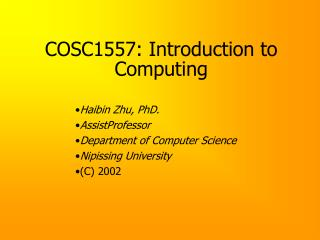 cosc1557: introduction to computing