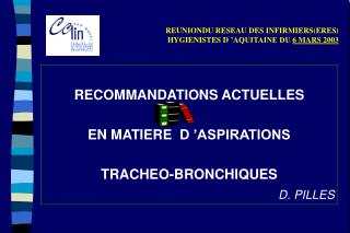 REUNIONDU RESEAU DES INFIRMIERSERES  HYGIENISTES D  AQUITAINE DU 6 MARS 2003