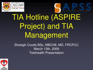 TIA Hotline ASPIRE Project and TIA Management