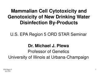 Mammalian Cell Cytotoxicity and Genotoxicity of New Drinking Water Disinfection By-Products