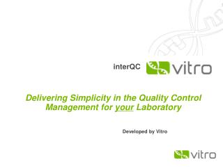 InterQC is the most complete and intuitive quality control software package currently on the market.