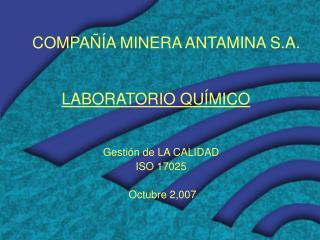 COMPA  A MINERA ANTAMINA S.A.