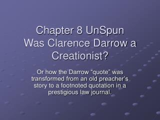 Chapter 8 UnSpun Was Clarence Darrow a Creationist