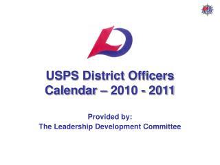 USPS District Officers Calendar   2010 - 2011