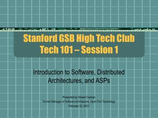 Stanford GSB High Tech Club Tech 101