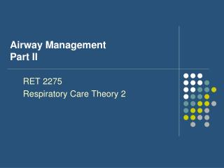 Airway Management Part II