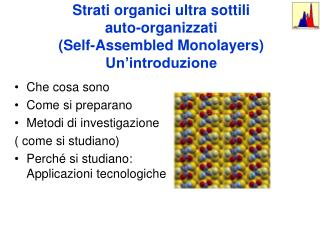 Strati organici ultra sottili  auto-organizzati Self-Assembled Monolayers Un introduzione