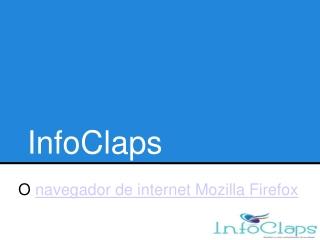 O navegador de internet Mozilla Firefox