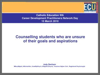 Counselling students who are unsure of their goals and aspirations