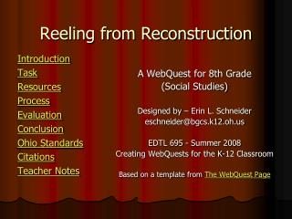Reeling from Reconstruction