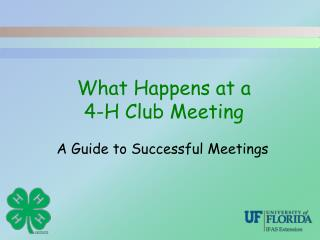 What Happens at a 4-H Club Meeting