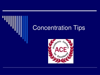 Concentration Tips