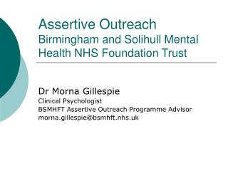 Assertive Outreach Birmingham and Solihull Mental Health NHS Foundation Trust